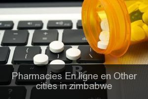 Pharmacies En ligne en Other cities in zimbabwe